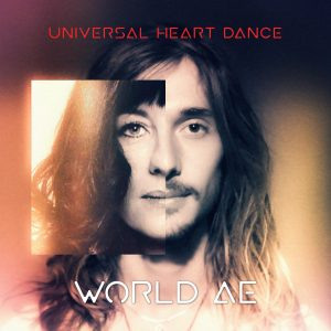 World AE, Universal Heart Dance, Album, Cover, Front, Music, Trance-Dance, Healing, Zen, Ceremony